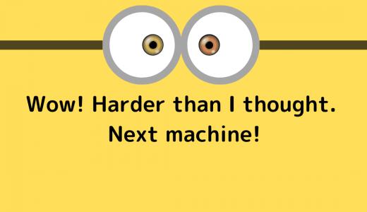 こりゃ思ったよりも大変だな。次の機械だ!
